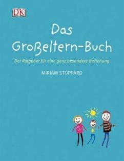 Das Großeltern-Buch (Mängelexemplar) - Stoppard, Miriam