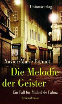 Die Melodie der Geister - Bonnot, Xavier-Marie