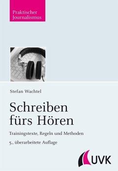 Schreiben fürs Hören (eBook, PDF) - Wachtel, Stefan
