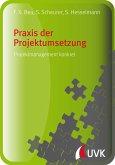 Praxis der Projektumsetzung (eBook, PDF)