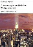 Erinnerungen an 60 Jahre Weltgeschichte (eBook, ePUB)
