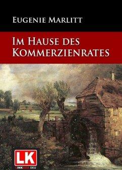 Im Hause des Kommerzienrates (eBook, ePUB) - Marlitt, Eugenie