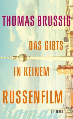 Das gibts in keinem Russenfilm (eBook, ePUB) - Brussig, Thomas