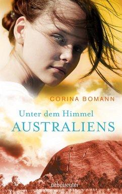 Unter dem Himmel Australiens - Bomann, Corina