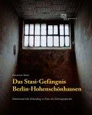 Das Stasi-Gefängnis Berlin-Hohenschönhausen