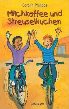Milchkaffee und Streuselkuchen (eBook, ePUB) - Philipps, Carolin
