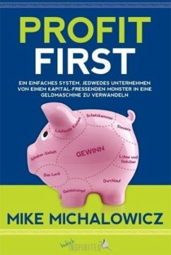 Profit First - Michalowicz, Mike