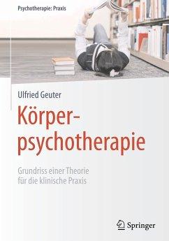 Körperpsychotherapie - Geuter, Ulfried