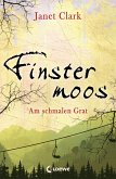 Am schmalen Grat / Finstermoos Bd.2 (eBook, ePUB)