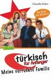 Türkisch für Anfänger 1: Meine verrückte Familie (eBook, ePUB)