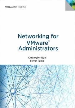 Networking for VMware Administrators (eBook, PDF) - Wahl, Christopher; Pantol, Steven