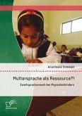 Muttersprache als Ressource?! Zweitspracherwerb bei Migrantenkindern (eBook, PDF)