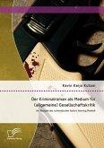 Der Kriminalroman als Medium für (allgemeine) Gesellschaftskritik: Am Beispiel des schwedischen Autors Henning Mankell (eBook, PDF)
