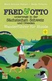 FRED & OTTO unterwegs in der Sächsischen Schweiz und Dresden