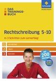 Das Trainingsbuch 5 - 10. Rechtschreibung