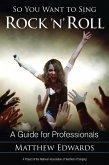 So You Want to Sing Rock 'n' Roll (eBook, ePUB)