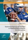 Testimonial-Eignung von Sportlern zu Kommunikationszwecken für Unternehmen (eBook, PDF)