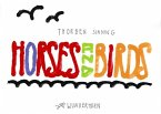 Horses and Birds