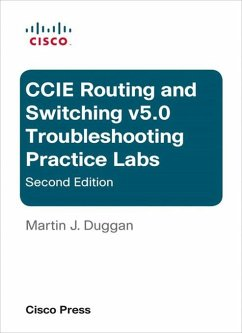 Cisco CCIE Routing and Switching v5.0 Troubleshooting Practice Labs (eBook, PDF) - Duggan, Martin