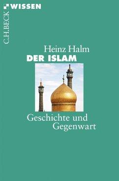 Der Islam (eBook, ePUB) - Halm, Heinz