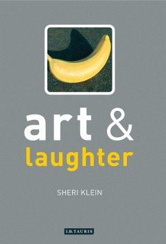 Art and Laughter (eBook, ePUB) - Klein, Sheri