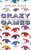 Crazy Games. Der perfekte Tag, der in der Hölle endet (eBook, ePUB)