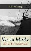 Han der Isländer: Historischer Schauerroman (eBook, ePUB)