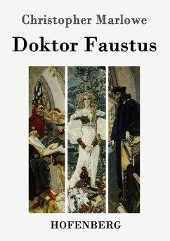 Doktor Faustus - Marlowe, Christopher