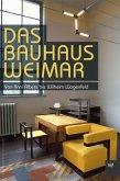 Das Bauhaus Weimar