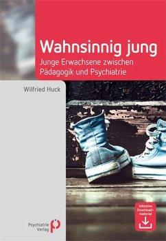 Wahnsinnig jung - Huck, Wilfried
