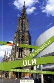 Ulm - Der Stadtführer