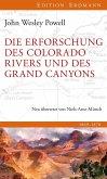 Die Erforschung des Colorado River und des Grand Canyons