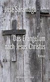 Das Evangelium nach Jesus Christus (eBook, ePUB)