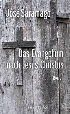 Das Evangelium nach Jesus Christus (eBook, ePUB) - Saramago, José