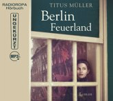Berlin Feuerland, 2 MP3-CD (DAISY Edition)