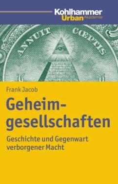 Geheimgesellschaften - Jacob, Frank