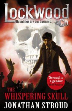 Lockwood & Co 02: the Whispering Skull - Stroud, Jonathan