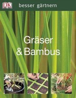 besser gärtnern - Gräser & Bambus (Mängelexemplar) - Ardle, John