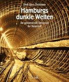Hamburgs dunkle Welten
