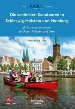 Die 50 schönsten Kanutouren in Schleswig-Holste...