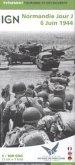 IGN Karte, Évènement Tourisme et Découverte Normandie Jour J 6 Juin 1944; Normandy D Day June 6, 1944