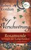 Die Verschwörung / Rosamunde, Königin der Langobarden Bd.3 (eBook, ePUB)