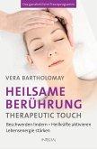 Heilsame Berührung - Therapeutic Touch (eBook, ePUB)