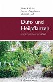 Duft- und Heilpflanzen (eBook, ePUB)