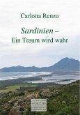 Sardinien - Ein Traum wird wahr (eBook, ePUB)