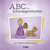 ABC der . . . Schwiegermutter
