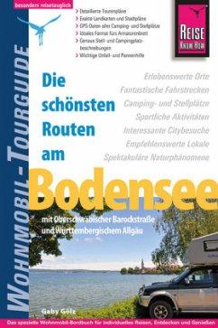 Reise Know-How Wohnmobil-Tourguide Bodensee mit Oberschwäbischer Barockstraße und Württembergischem Allgäu - Gölz, Gaby