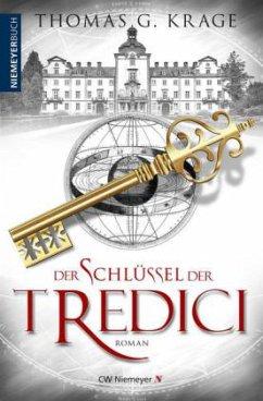 Der Schlüssel der Tredici - Krage, Thomas G.