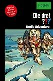 PONS Die drei ??? Fragezeichen Arctic Adventure (eBook, ePUB)