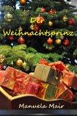 Der Weihnachtsprinz (eBook, ePUB)